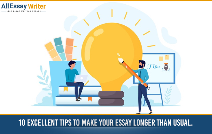 Tips to Make Your Essay Longer Than Usual