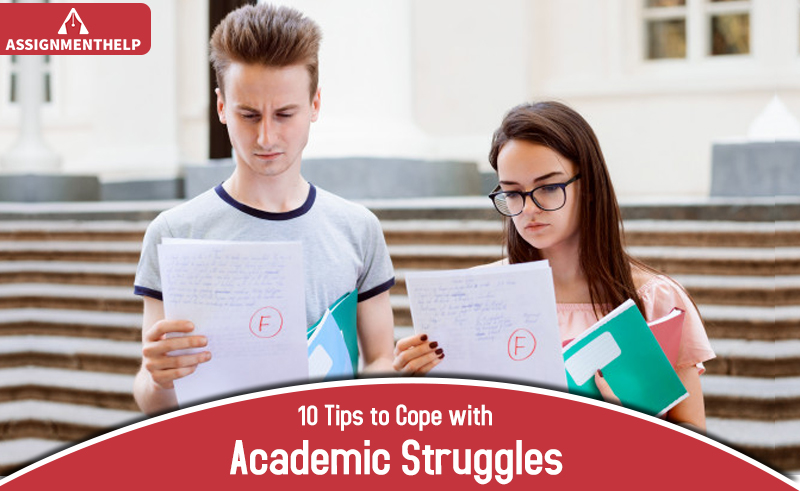 10 Effective Ways That Can Help Students Cope With Their Daily Academic Struggles