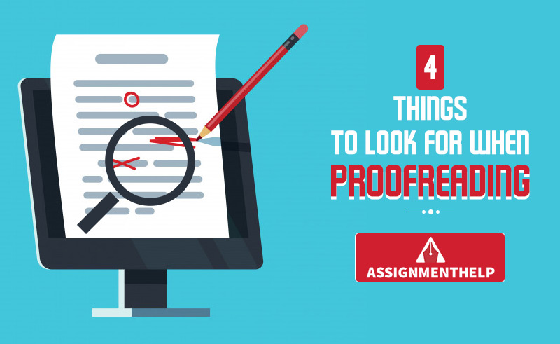 4 Things To Look For When Proofreading