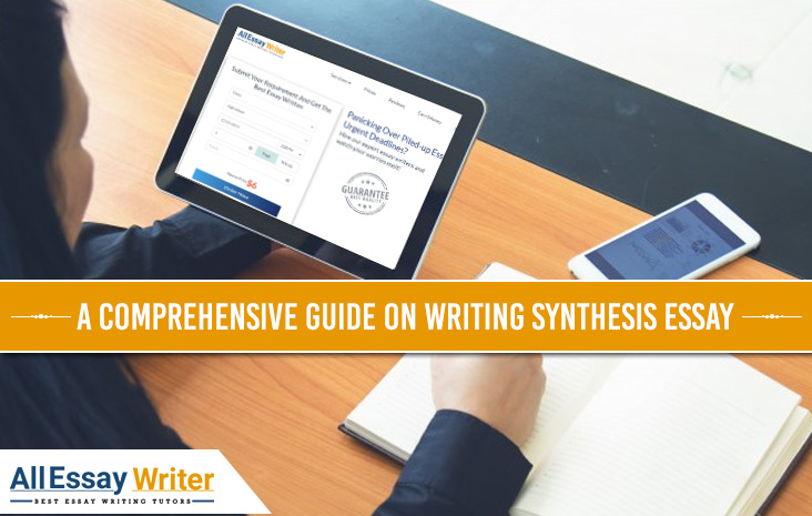 Guide On Writing Synthesis Essay