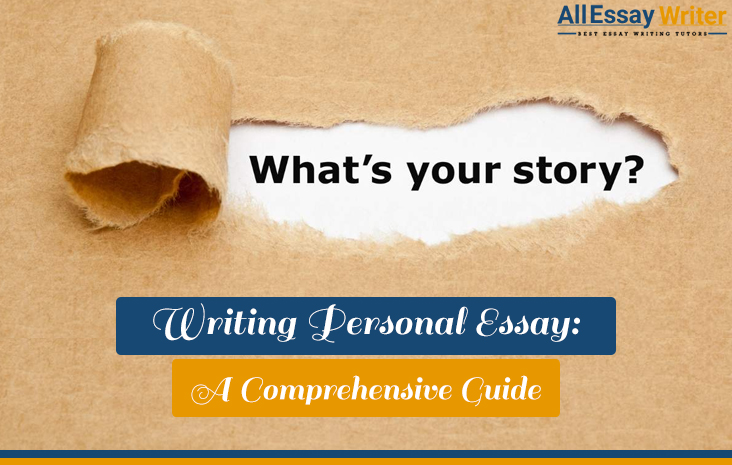 Guide on Writing Personal Essay