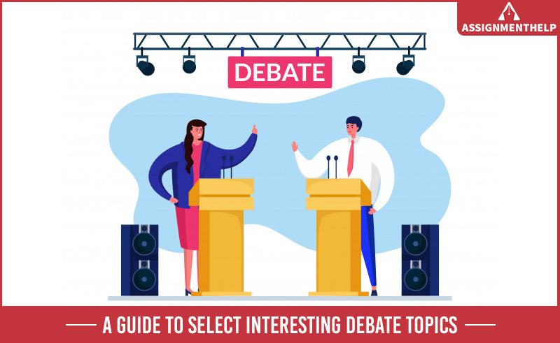 Interesting Debate Topics