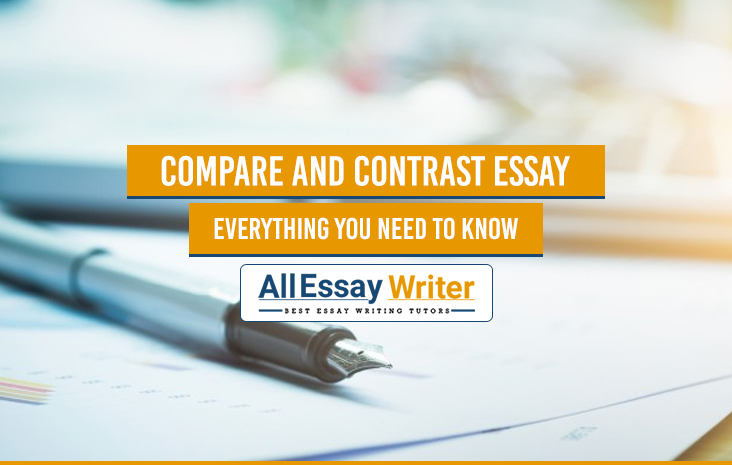 Compare and Contrast Essay: Everything You Need To Know