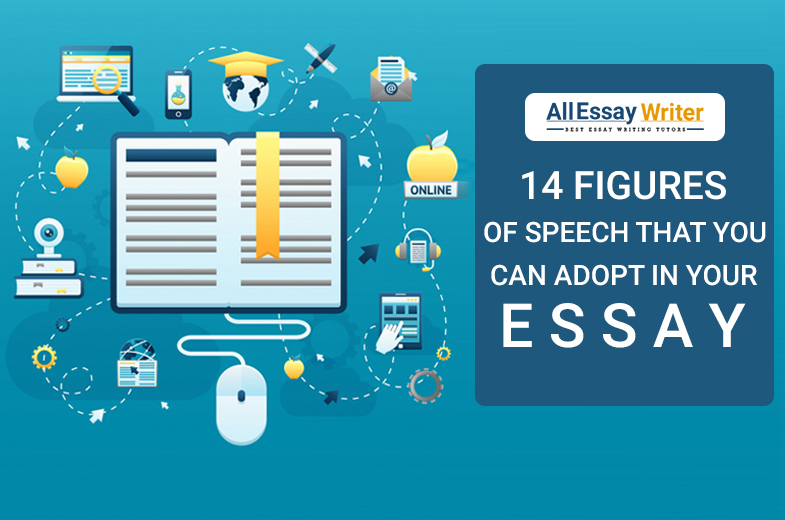figures of speech that you can adopt in your essay