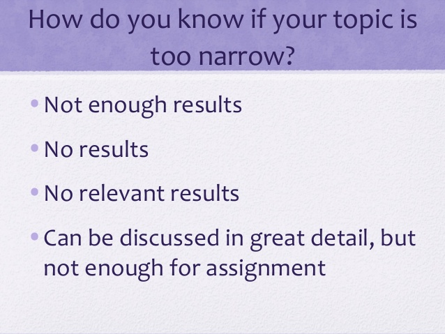 How to know if the topic is too narrow