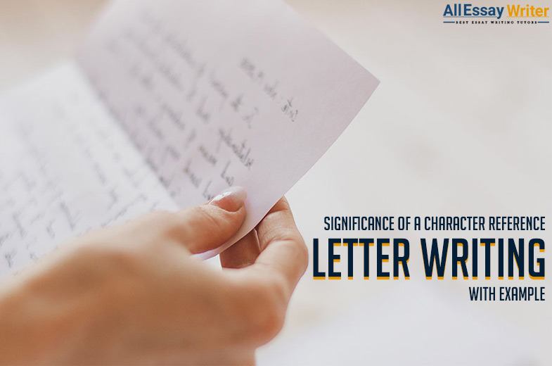 Character Reference Letter Writing